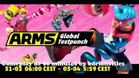 ARMS Global Testpunch Marzo/Abril 2018 Gameplay de 90 Minutos