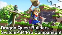 Dragon Quest Builders: Switch vs PS4/PS4 Pro Graphics Comparison + Frame-Rate Test