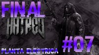 Hatred - Planta Electrica #07 [FINAL]