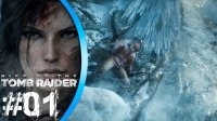 LA CIUDAD PERDIDA | Rise of the Tomb Raider #01