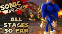 Sonic Forces - All Stages Revealed so Far (August 24, 2017)