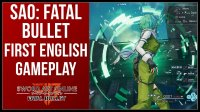 Sword Art Online: Fatal Bullet - English Gameplay